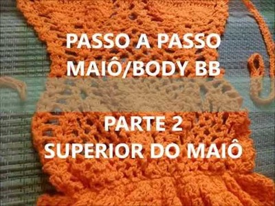 PAP (DIY) MAIÔ BABY - PARTE 2 (SUPERIOR DO BODY)