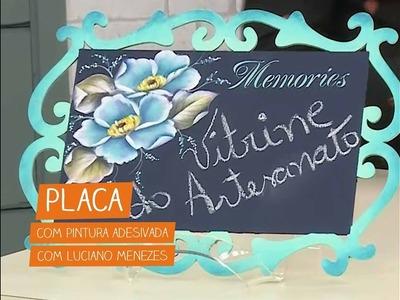Placa com Pintura Adesivada com Luciano Menezes | Vitrine do Artesanato na TV
