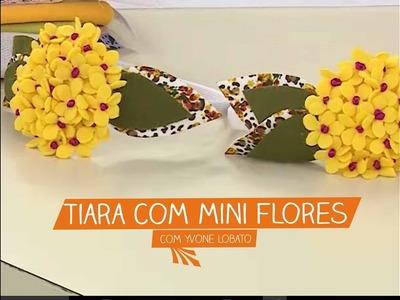 Tiara com Mini Flores com Yvone Lobato | Vitrine do Artesanato na TV