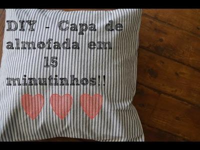 DIY - Capa de almofada em 15 minutos!