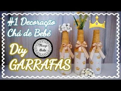 Decoração CHÁ de BEBÊ -  #1 DIY Garrafa Decorada com Tecido e Barbante