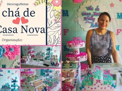 CHÁ DE CASA NOVA (completo): Organização e decoração.