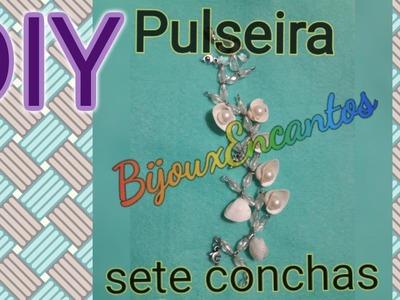 DIY Pulseira sete conchas