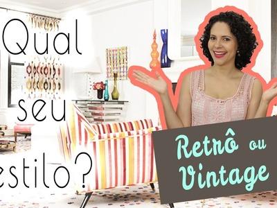 Decoração retro ou decoração vintage? Qual seu estilo? #4 ❤ Mariana Martins