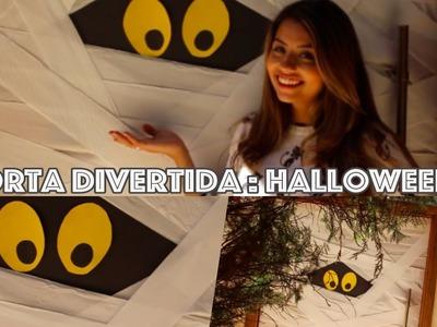 Faça você mesmo : Decoração: Porta divertida Halloween!