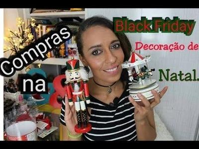 ????Compras na Black Friday, Decoração de Natal????.