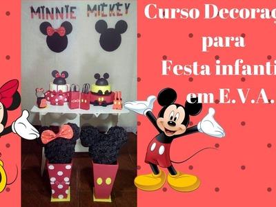 Curso Decoração para Festa Infantil Mickey e Minnie em E.V.A.