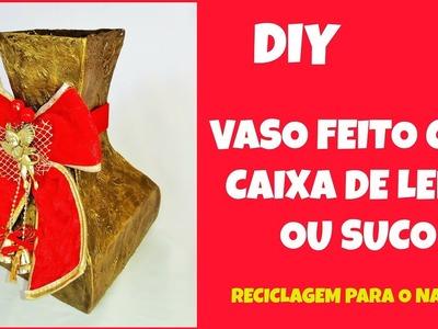 Vaso feito com caixa de leite - reciclagem - decoração especial de natal