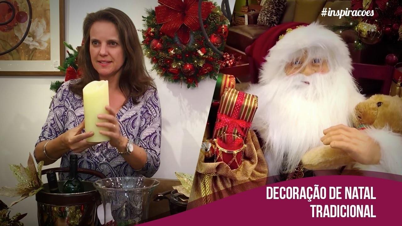 Viva sua Casa –Como montar uma decoração de Natal Tradicional