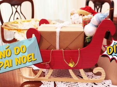 Decoração de Natal: Como fazer um trenó de presentes | Faça Seu Natal DIY