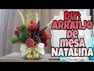 Diy: Arranjo decorativo Natalino + um pouco da decoração - #1ªNATAL 1