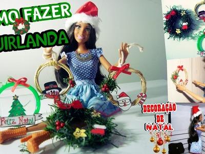 DECORAÇÃO de NATAL para casa da  Barbie e outras bonecas Como fazer GUIRLANDA ❤