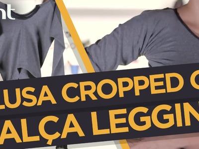 DIY: Como fazer uma blusa cropped reaproveitando uma calça legging | Desengaveta