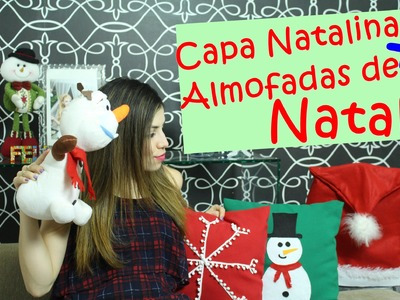 Capa Natalina para cadeira + Almofadas personalizadas de Natal | #CeFV Paloma Soares