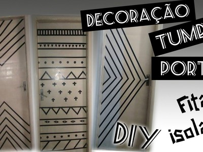 DIY :: DECORANDO PORTAS Tumblr  :: com FITA ISOLANTE