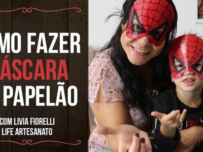 DIY | Faça Você Mesmo | Mascara de Papelão | Livia Fiorelli | Life Artesanato