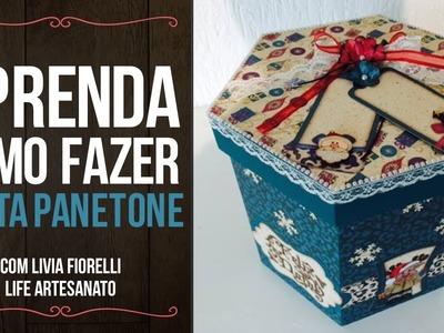 Video Aula: Porta Panetone | Livia Fiorelli | LifeArtesanato