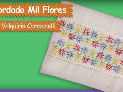 Bordado em Toalha de Lavabo Mil Flores - Valquíria Campanelli | Vitrine do Artesanato na TV - Gazeta