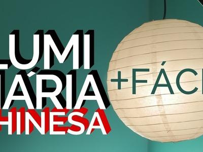 Luminária Chinesa Fácil: Como Fazer | LUZ ACESSÍVEL