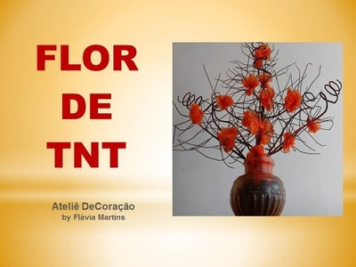 DIY - Flor de TNT (Flower fabric)