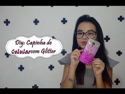 DIY: Capinha de Celular com Glitter