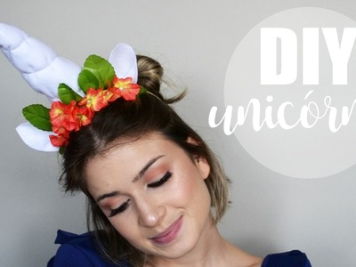 DIY CARNAVAL ! Chifre de Unicórnio | As Makes da Frá
