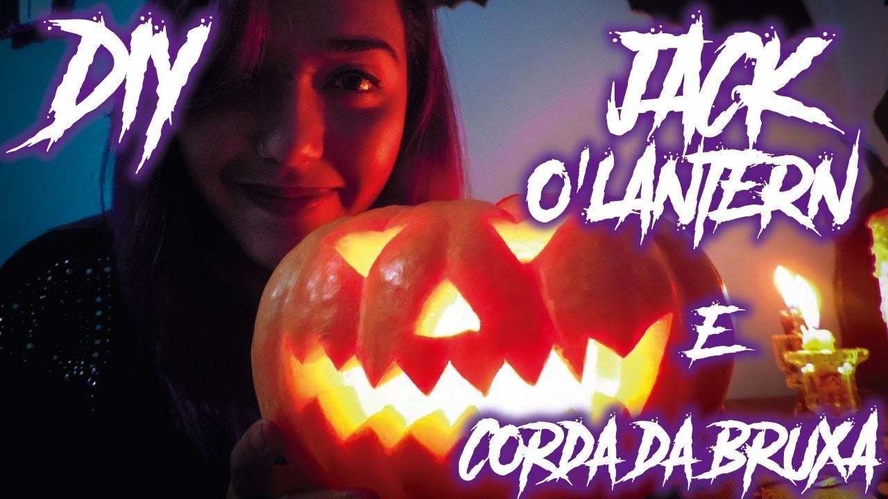 DIY - Como fazer a Jack O'Lantern e a Corda da Bruxa - Especial Mês das Bruxas