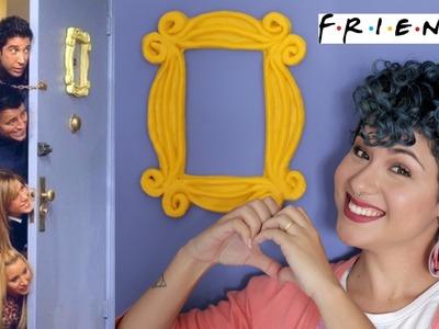 DIY - Porta Friends (moldura passo a passo) - Stella Cadente