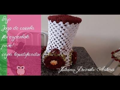 ????Pap -Capa de liquidificador (jofo de cozinha -flor espanhola parte 1)