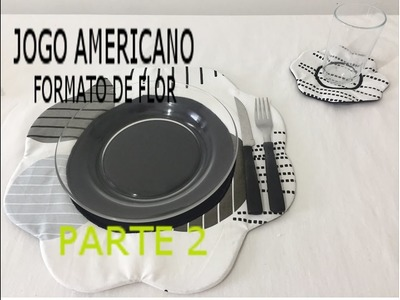 PAP JOGO AMERICANO FLOR Parte 2