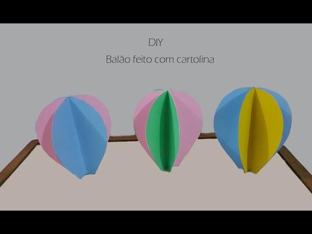 DIY Balão de cartolina