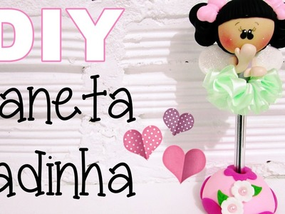 (DIY) Caneta Fadinha COM MOLDE (Volta as Aulas - Back to School)