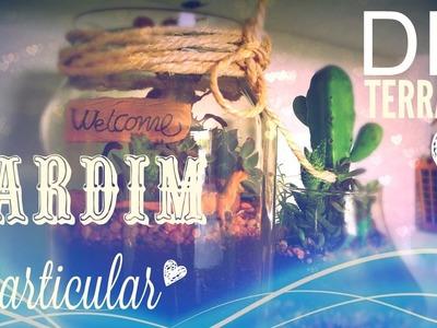 DIY: Jardim particular ♥