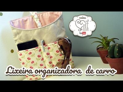 DIY ::: Lixeira Organizadora de Carro - By Fê Atelier