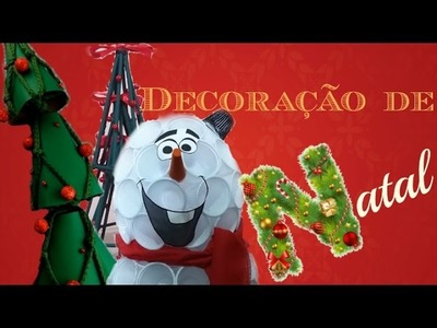 DIY : NATAL#1 : ÁRVORES DE NATAL E BONECO DE NEVE OLAF