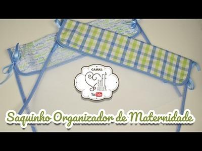 DIY ::: Saquinho Organizador de Maternidade - By Fê Atelier
