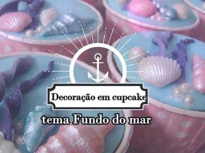 Decoração fundo do mar em cupcakes