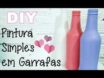(DIY) Pintura Simples para Garrafas Recicladas (Reciclando Garrafa #3)