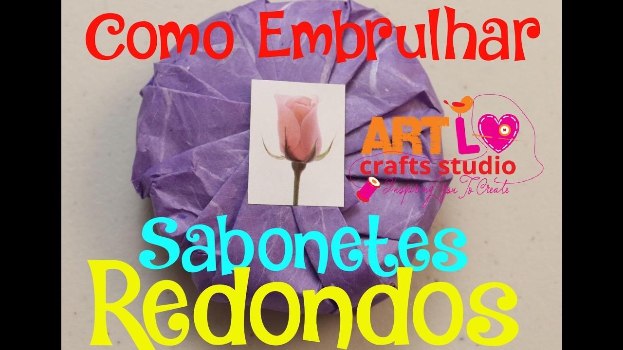 ???? Como Embrulhar Sabonetes Redondos Caseiros - How To Wrap Homemade Round Soaps E 71 ENG.ESP SUB
