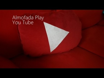 DIY - ALMOFADA PLAY YOU TUBE