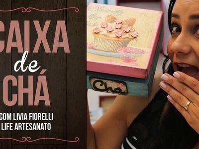 DIY | Faça Você Mesmo |Caixa de Chá com Pátina | Livia Fiorelli | Life Artesanato