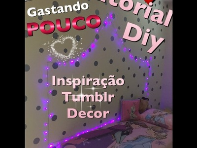 DIY TUTORIAL | MS | Decore gastando pouco - quarto inspirado tumblr