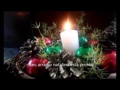 Diy Arranjo natalino ou Centro de mesa