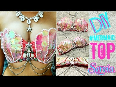 DIY - Como fazer top de sereia #mermaid