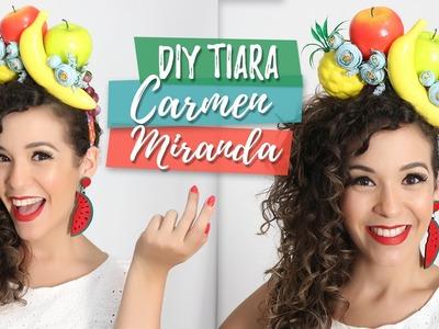DIY - Como fazer uma tiara de Carmen Miranda super fácil