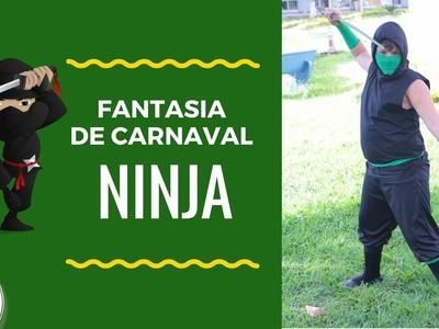 NINJA - FANTASIA DE CARNAVAL - FAMÍLIA DIY