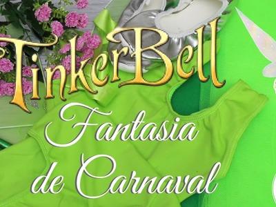 SININHO. TINKER BELL - FANTASIA DE CARNAVAL - FAMÍLI DIY