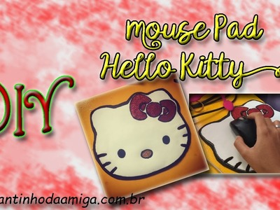 DIY: MousePad da Hello Kitty