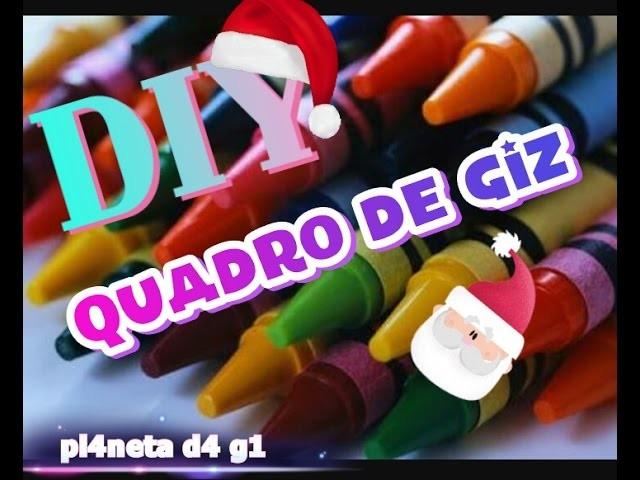 QUADRO DE GIZZ DE CERAAA!!! (DIY) + FELIZ NATLLLLL