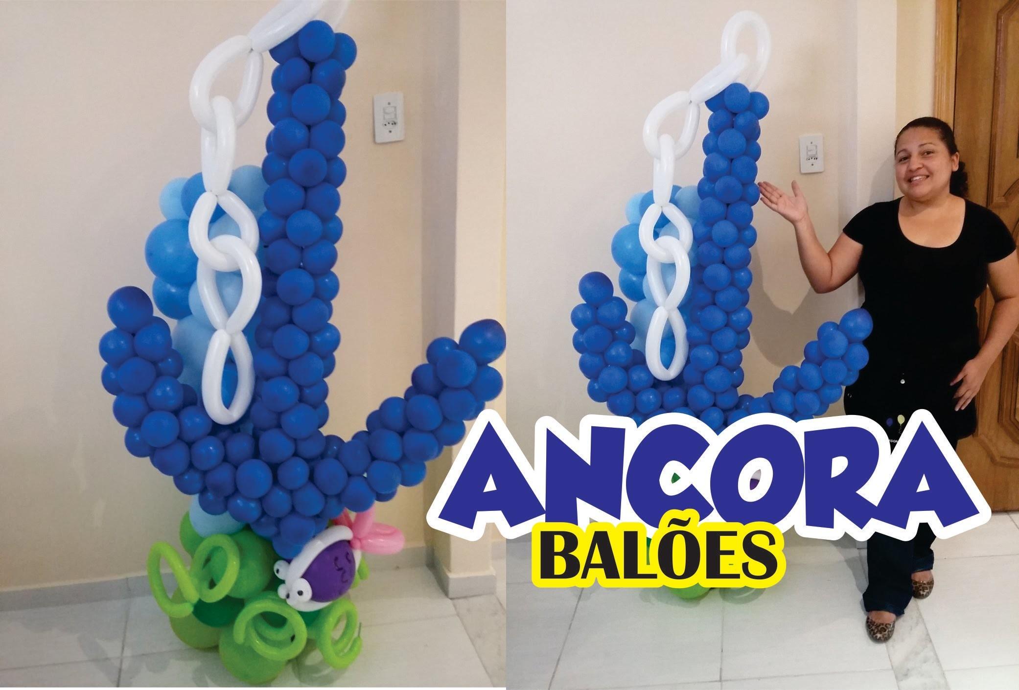 Como Fazer ÂNCORA DE BALÕES